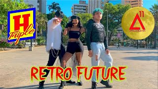 [ KPOP IN PUBLIC CHALLENGE ] Triple H(트리플 H) _ RETRO FUTURE Dance Cover by A11 FROM BRAZIL