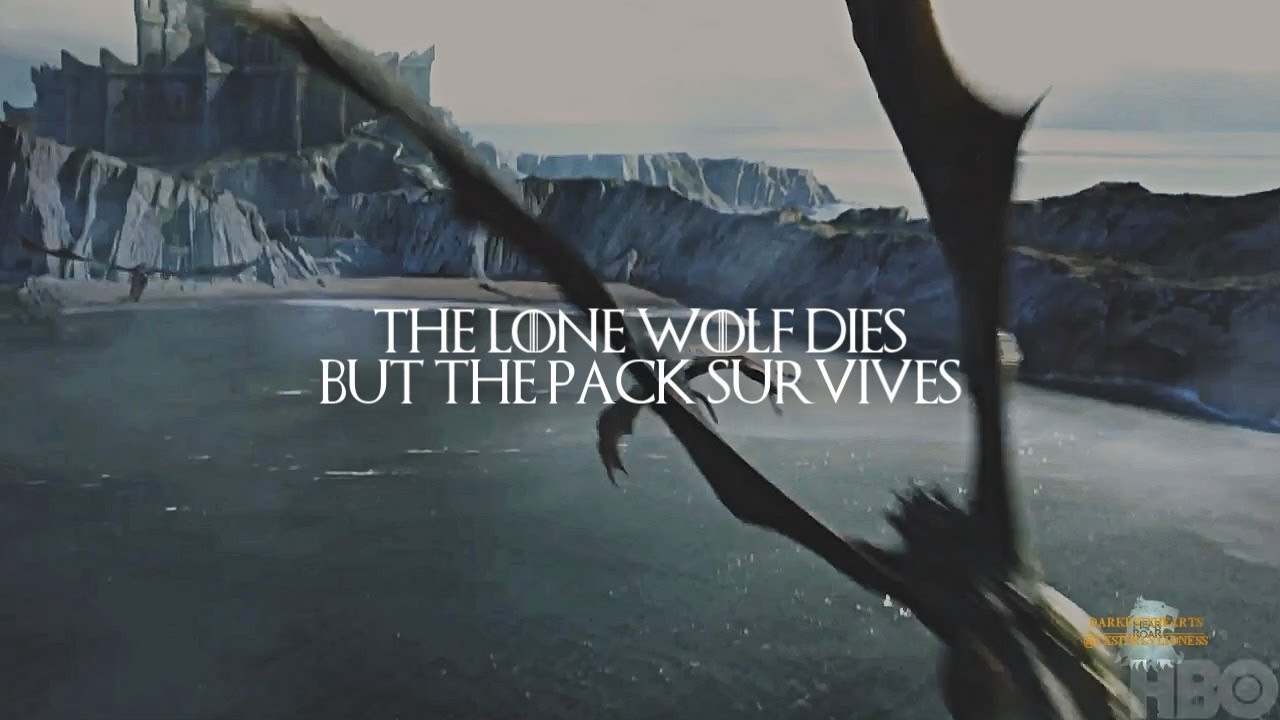 Lone Wolf Wallpaper Quote Game Of Thrones The Pack Survives S7 Youtube