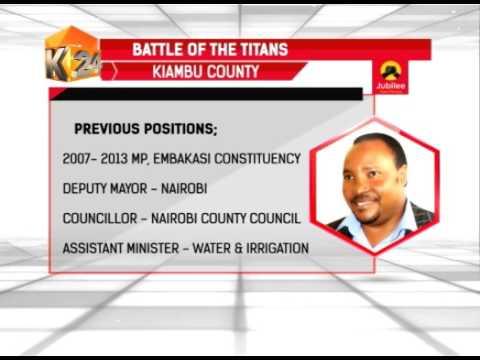 Jubilee Nominations Kiambu and Murang'a County Aspirant Profiles