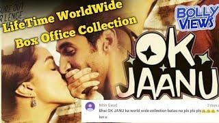 OK JAANU Bollywood Movie LifeTime WorldWide Box Office Collections