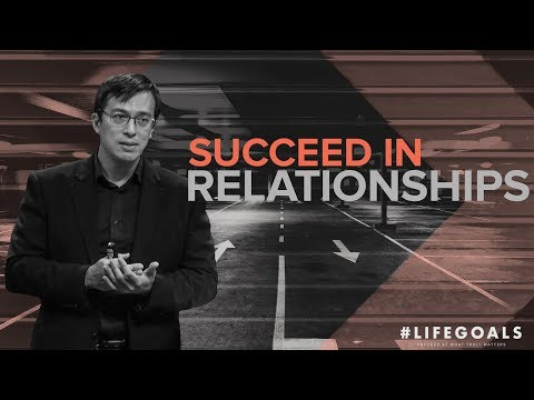 #Lifegoals - Succeed In Family Relationships - Peter Tanchi Jr