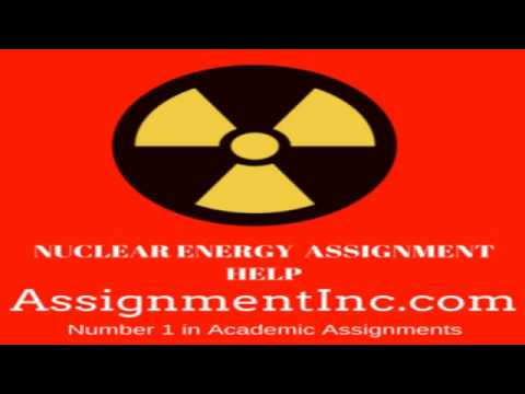 Nuclear Energy Assignment Help