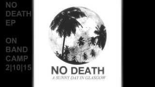 NO DEATH EP (Bye Bye, Big Ocean Ice Choir Remix)