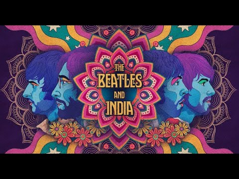 The Beatles And India - Official Trailer