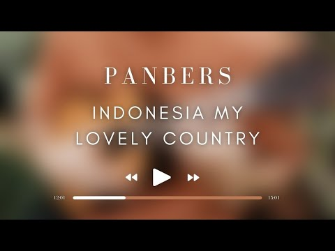Panbers - Indonesia My Lovely Country (Official Music Video)