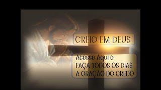 CREDO - Creio em Deus {Oração}