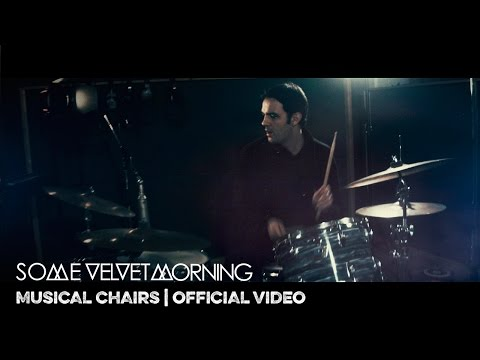 MUSICAL CHAIRS | SOME VELVET MORNING | OFFICIAL VIDEO