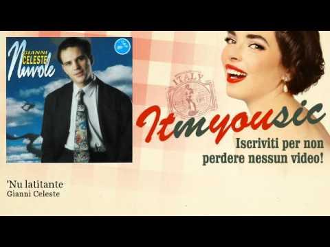 Gianni Celeste – 'Nu latitante – ITmYOUsic