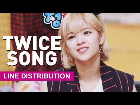 [Line Distribution] TWICE - Twice Song (트와이스송)