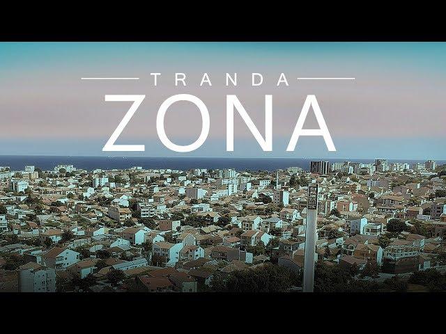 Tranda - ZONA