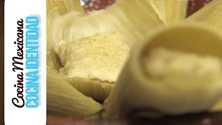 Recetas de Tamales: ¿Cómo hacer Tamales de elote? Yuri de Gortari
