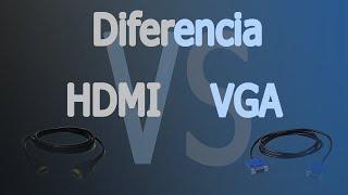 cual es la diferencia entre un cable hdmi y un vga