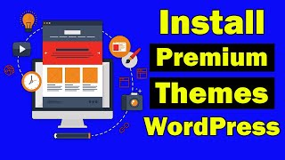 How to install a premium theme on Wordpress website with demo content