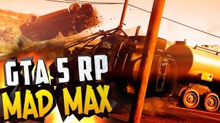 GTA 5 Role Play MAD MAX ► ДОРОГА МЕСТИ (Сериал, Фильм, Машинима, Gta Online) ● 20