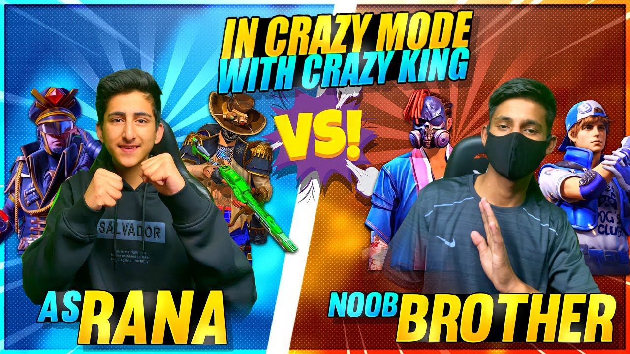 As Rana Vs Noob Brother Playing Crazy Mode With Crazy Mode King 😂 And Subscribers Gaerna Free Fire 🔥