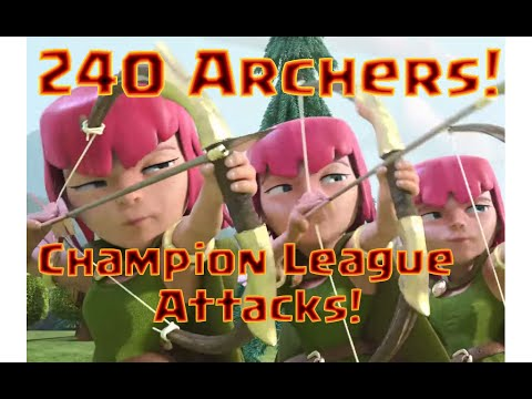 Clash of Clans: 240 Archer Attacks - Champions League With Just Archers!