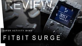 Fitbit Surge - REVIEW