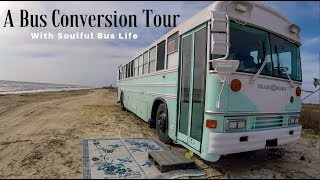 A School Bus|Skoolie Conversion Tour with Soulful Bus Life
