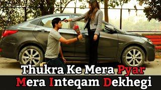 Thukra ke mera pyar Mera Inteqam Dekhegi l Heart touching Love Story l Inteqam l Ashwani Chaudhary