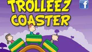 Trolleez Coaster Level 1-5 Walkthrough