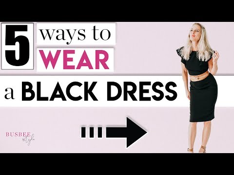 5 Styling Tips to TRANSFORM Your Little Black Dress