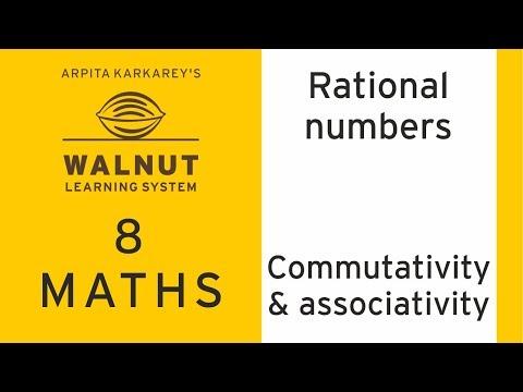 8 Math - Rational numbers - Commutativity and associativity