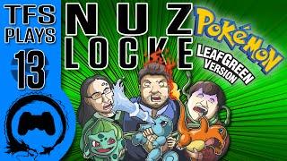 Leaf Green NUZLOCKE - 13 - TFS Plays (TeamFourStar)