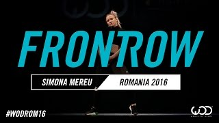 Simona Mereu FrontRow World Of Dance Romania Qualifier 2016 #WODROM16