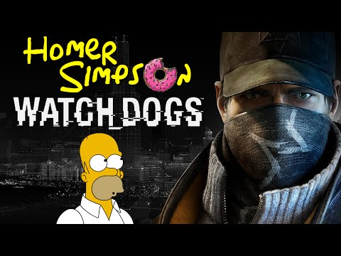 WATCH DOGS - Homer Simpson Découvre (FR)