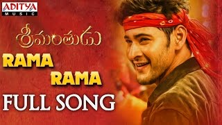 Rama Rama Full Song || Srimanthudu Songs || Mahesh Babu, Shruthi Hasan, Devi Sri Prasad mp3