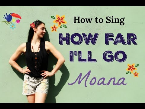 How To Sing: HOW FAR I'LL GO – MOANA Singer Tips from Verba Vocal