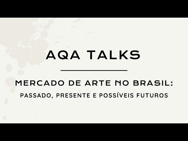 Mercado de arte no Brasil: passado, presente e possíveis futuros