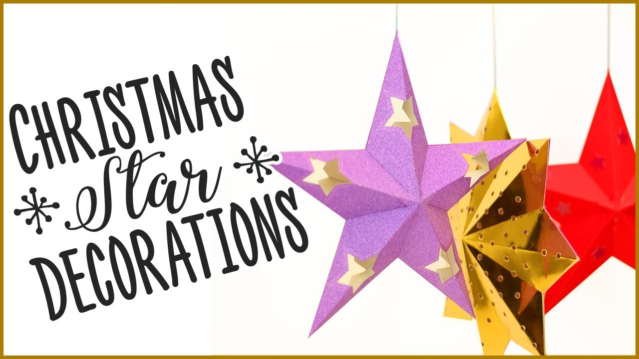 how to make christmas star decorations - Christmas Star Decorations