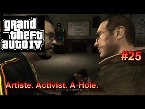 GTA IV #25: Artiste. Activist. A-Hole.