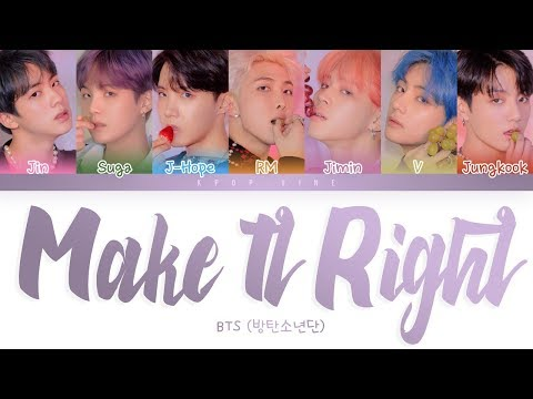 BTS (방탄소년단)  -  'Make It Right' LYRICS (Color Coded Lyrics Eng/Rom/Han)