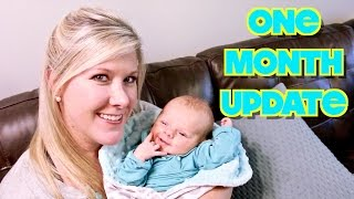 ONE MONTH BABY UPDATE!