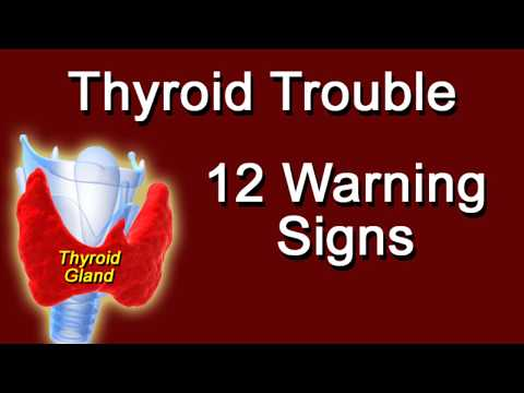 Thyroid Trouble: 12 Warning Signs