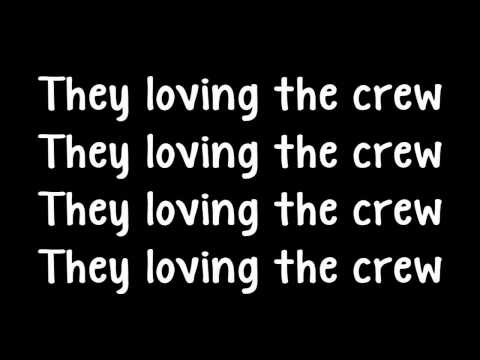 Crew Love - Drake Ft The Weeknd (Lyrics)
