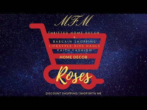 Roses | Shop With Me | Home Decor | MFM | Spring/Summer 2019