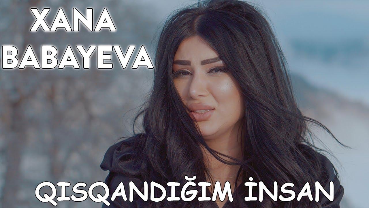 Xana Babayeva - Qısqandığım İnsan (Official Music Video)