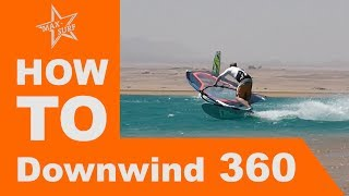 Windsurf Tutorial Downwind 360 or Carving 360