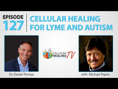 Cellular Healing for Lyme and Autism - CHTV 127
