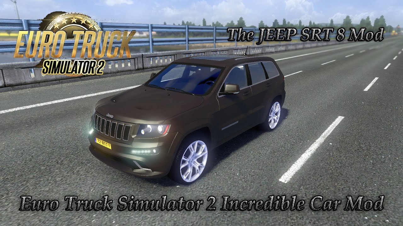 euro truck simulator 2 incredible car mod 2 the jeep srt 8 mod download youtube. Black Bedroom Furniture Sets. Home Design Ideas