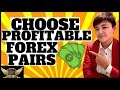 How to Pick the BEST Forex Pairs to Trade (3 Criteria ...
