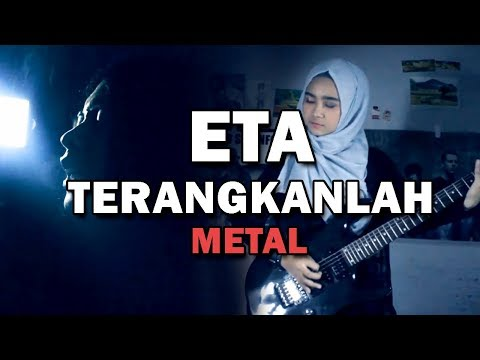 Eta Terangkanlah (Metal Cover by G&M)