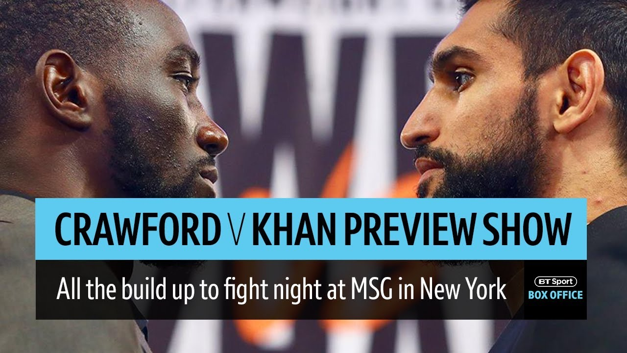 Terence Crawford v Amir Khan final preview show