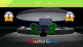 How to become ATC in Pilot Training Flight Simulator without buying the game pass! | Roblox |
