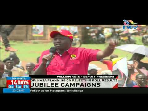 Nasa planning on rejecting poll results - DP William Ruto