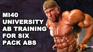 Ab Training for Six Pack Abs - Ben Pakulski MI40 University Ab Primer