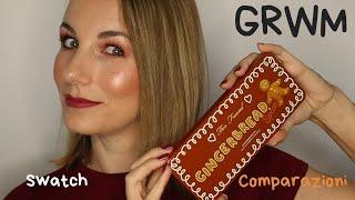 GINGERBREAD SPICE Palette Too Faced | GRWM, Swatch, Comparazioni con altre palette
